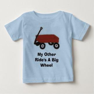 redwagon, My Other Ride's A Big Wheel Tee Shirts