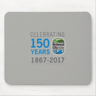 Redwood City 150th Anniversary Mouse Pad