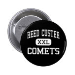 Reed Custer - Comets - High - Braidwood Illinois Pinback Buttons