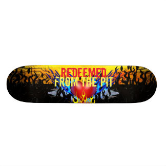 REEDEEMED FROM THE PIT SKATEBOARD DECK