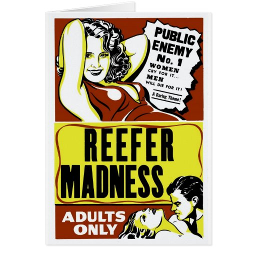 """Reefer Madness"" Greeting Card"