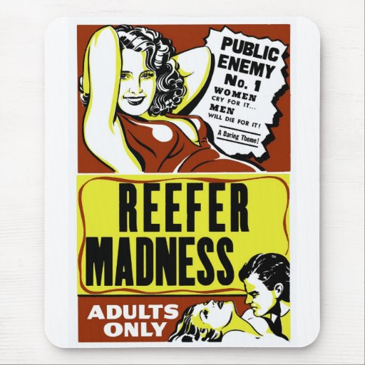 """""""Reefer Madness"""" Mousepad"""