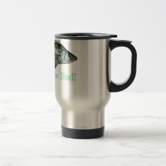 Reel Awesome Dad Fun Father's Quote Travel Mug