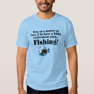 Reel Retirement Plan Tee Shirt