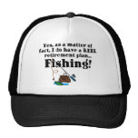 Reel Retirement Plan Trucker Hats