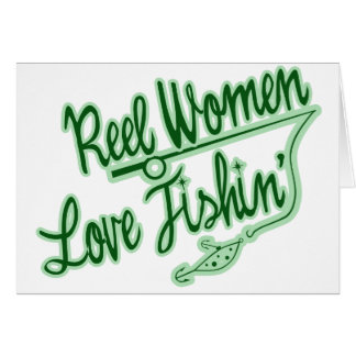 Reel Women Love Fishing womens outdoor Greeting Cards