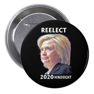 Reelect Hillary? Button
