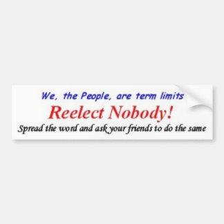 Reelect Nobody Bumper Sticker