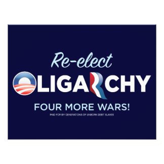 Reelect Oligarchy Flyers