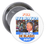 Reelija a Bill de Blasio alcalde en 2017 Pin Redondo 7 Cm