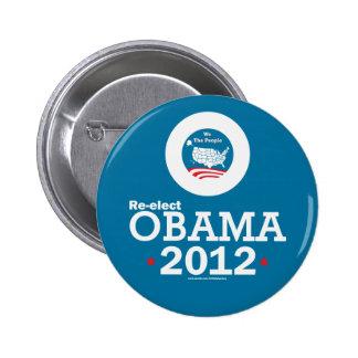 Reelija a Obama 2012 Pin Redondo De 2 Pulgadas