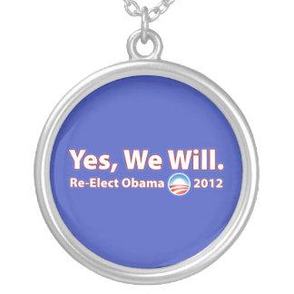 Reelija a presidente Obama 2012 que podemos sí Collar Personalizado