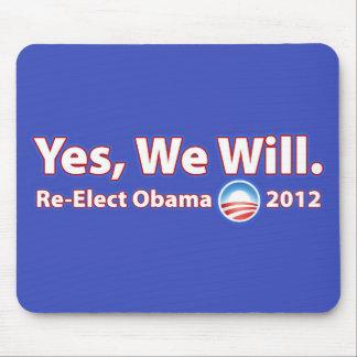 Reelija a presidente Obama 2012 que podemos sí Tapetes De Raton