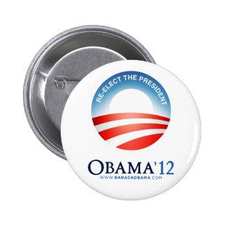 Reelija al presidente: Botón de Obama 2012 Pin Redondo De 2 Pulgadas