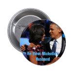 Reelija el botón del marido de Michelle Pins