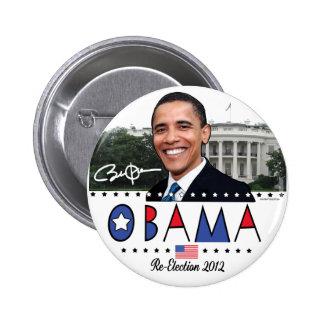 Reelija el engranaje de presidente Obama Election  Pin Redondo De 2 Pulgadas