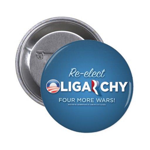 Reelija la oligarquía 2012 pin redondo de 2 pulgadas