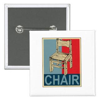 Reelija la silla 2012 pin cuadrado