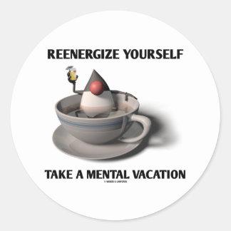 Reenergize tardan vacaciones mentales etiquetas redondas