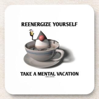 Reenergize tardan vacaciones mentales posavasos de bebida