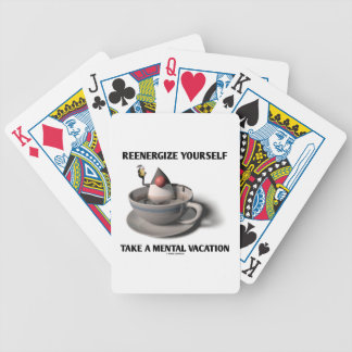 Reenergize Yourself Take A Mental Vacation Bicycle Playing Cards
