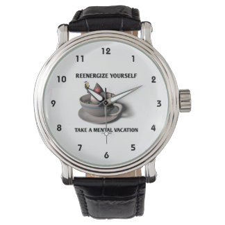 Reenergize Yourself Take A Mental Vacation Geek Wristwatch