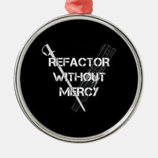 Refactor sin misericordia adorno navideño redondo de metal