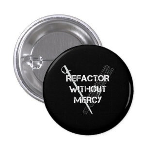 Refactor sin misericordia pin redondo de 1 pulgada