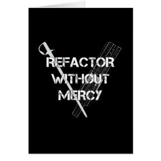 Refactor sin misericordia tarjeta de felicitación