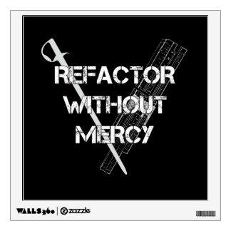 Refactor sin misericordia vinilo decorativo