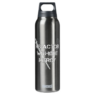 Refactor Without Mercy 16 Oz Insulated SIGG Thermos Water Bottle
