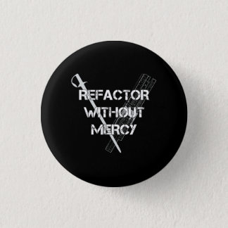 Refactor Without Mercy Button