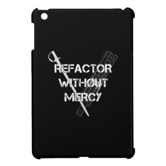 Refactor Without Mercy iPad Mini Cover