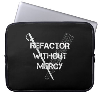 Refactor Without Mercy Laptop Sleeve