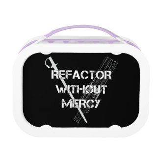 Refactor Without Mercy Lunch Box
