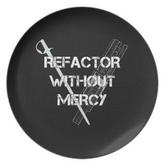 Refactor Without Mercy Melamine Plate