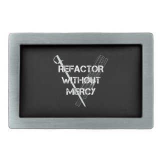 Refactor Without Mercy Rectangular Belt Buckle