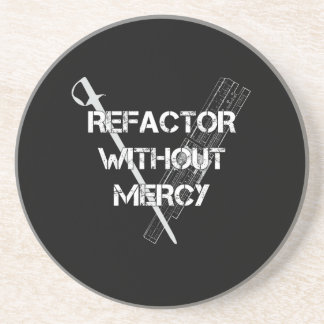Refactor Without Mercy Sandstone Coaster