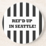 Ref'd Up In Seattle with Replacement Referees Coaster