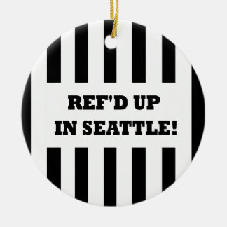 Ref'd Up In Seattle with Replacement Referees Double-Sided Ceramic Round Christmas Ornament