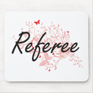 Referee Artistic Job Design with Butterflies Mouse Pad