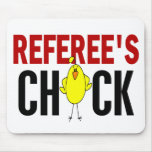 REFEREE'S CHICK MOUSE PAD
