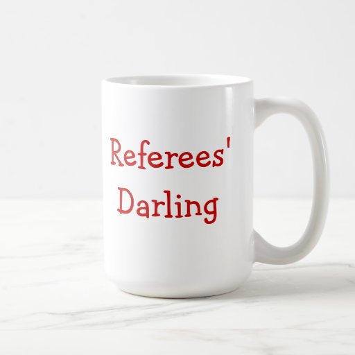 Referees' Darling - Mug