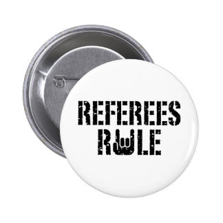 Referees Rule 2 Inch Round Button