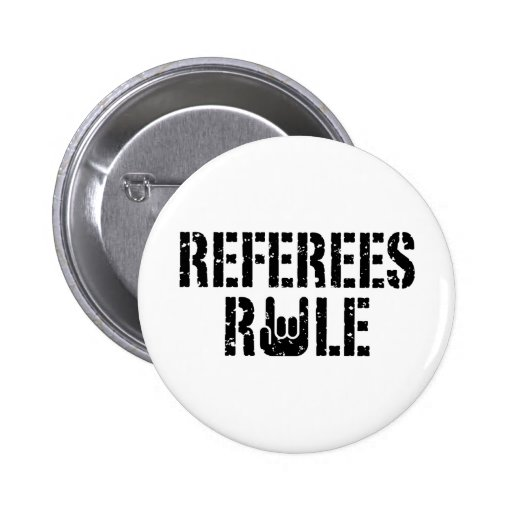 Referees Rule Pinback Buttons