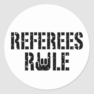 Referees Rule Classic Round Sticker
