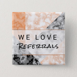 Referral Customer Loyalty Pink Marble Collage Pinback Button