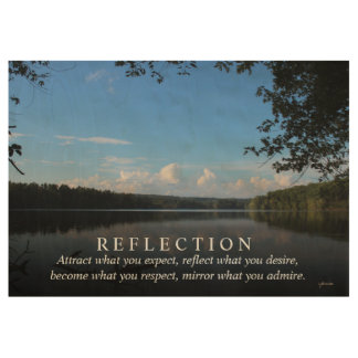 Reflect Desires Quote Loch Raven Reservoir 29x19 Wood Poster
