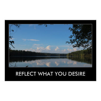 Reflect Desires Quote Loch Raven Reservoir 48x32 Poster