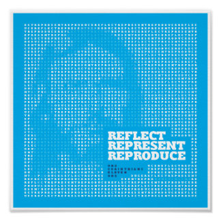 Reflect Represent Reproduce Poster